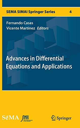 Advances in Differential Equations and Applications: Fernando Casas