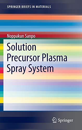 9783319070247: Solution Precursor Plasma Spray System (SpringerBriefs in Materials)