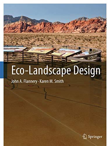 Eco-Landscape Design: John A. Flannery