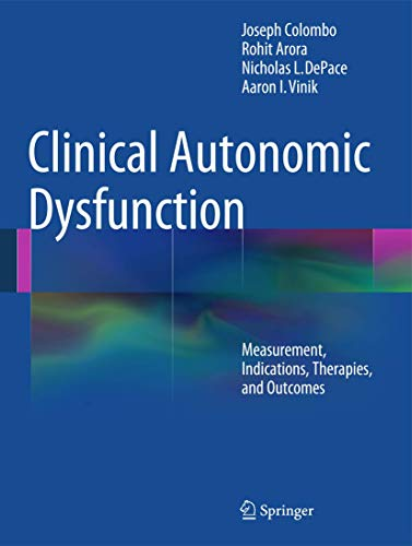 Clinical Autonomic Dysfunction: Measurement, Indications, Therapies, and Outcomes (Hardback): ...