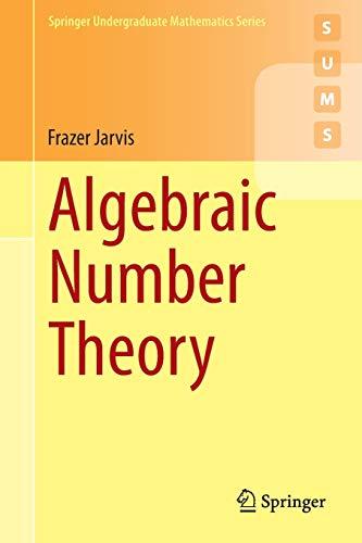 Algebraic Number Theory (Springer Undergraduate Mathematics Series): Jarvis, Frazer