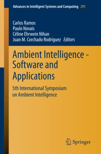 9783319075952: Ambient Intelligence: Software and Applications; 5th International Symposium on Ambient Intelligence