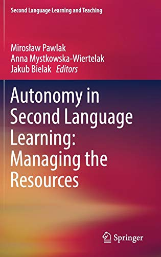 9783319077635: Autonomy in Second Language Learning: Managing the Resources (Second Language Learning and Teaching)