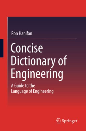 9783319078380: Concise Dictionary of Engineering: A Guide to the Language of Engineering