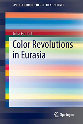 9783319078717: Color Revolutions in Eurasia
