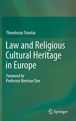 9783319079318: Law and Religious Cultural Heritage in Europe