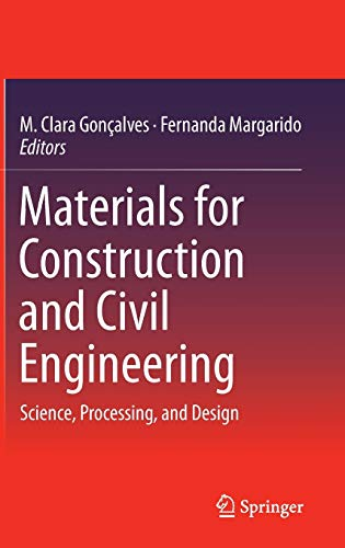 Materials for Construction and Civil Engineering: Science, Processing, and Design: Springer
