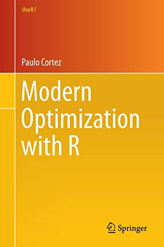 9783319082622: Modern Optimization with R (Use R!)