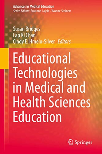 9783319082745: Educational Technologies in Medical and Health Sciences Education (Advances in Medical Education)