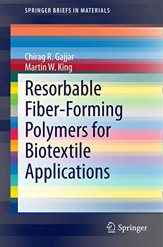 9783319083049: Resorbable Fiber-Forming Polymers for Biotextile Applications (SpringerBriefs in Materials)