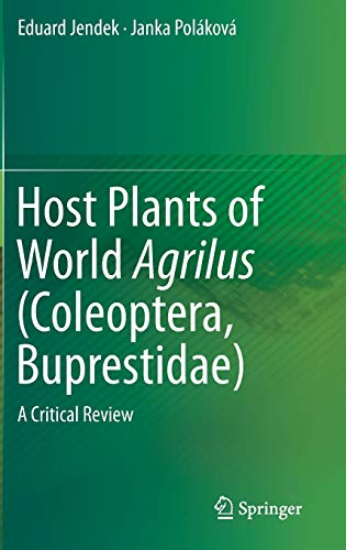 9783319084091: Host Plants of World Agrilus (Coleoptera, Buprestidae): A Critical Review