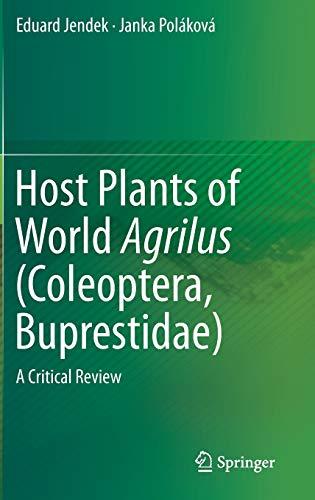 Host Plants of World Agrilus (Coleoptera, Buprestidae): Eduard Jendek