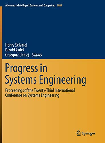 Progress in Systems Engineering: Henry Selvaraj