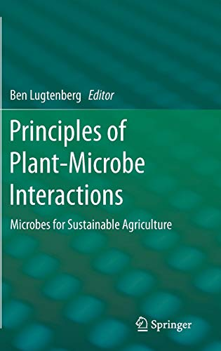 Principles of Plant-Microbe Interactions: Microbes for Sustainable Agriculture