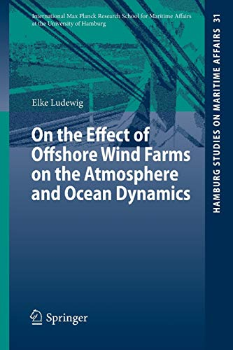 On the Effect of Offshore Wind Farms on the Atmosphere and Ocean Dynamics: Elke Ludewig