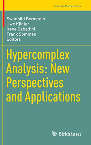 9783319087702: Hypercomplex Analysis: New Perspectives and Applications (Trends in Mathematics)