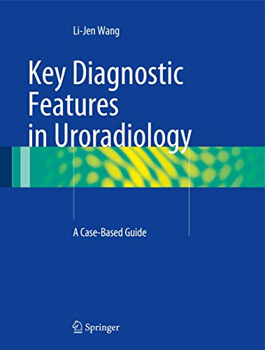 9783319087764: Key Diagnostic Features in Uroradiology: A Case-Based Guide