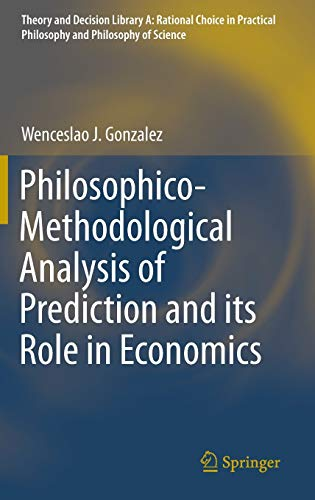 9783319088846: Philosophico-Methodological Analysis of Prediction and Its Role in Economics