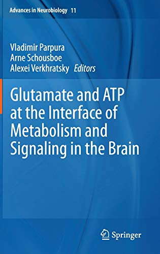 9783319088938: Glutamate and ATP at the Interface of Metabolism and Signaling in the Brain