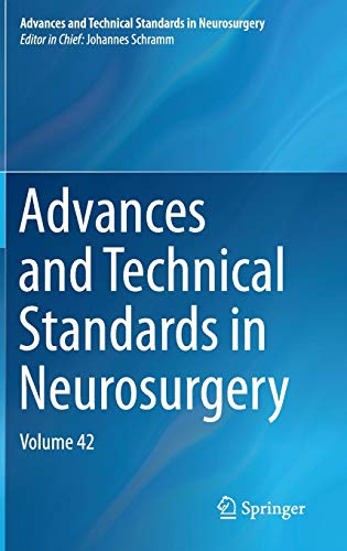 Advances and Technical Standards in Neurosurgery.: Schramm, Johannes (Ed.):