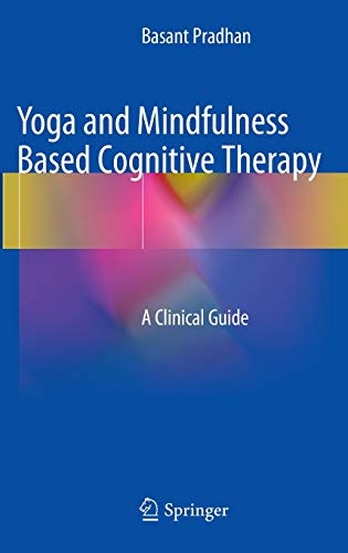 9783319091044: Yoga and Mindfulness Based Cognitive Therapy: A Clinical Guide