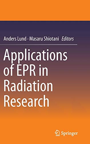 Applications of EPR in Radiation Research: Springer