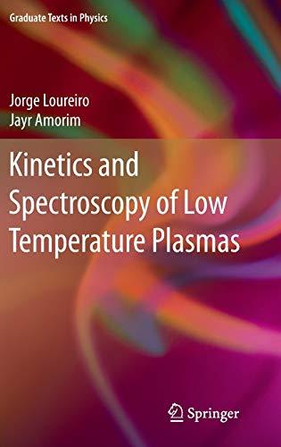 9783319092522: Kinetics and Spectroscopy of Low Temperature Plasmas (Graduate Texts in Physics)