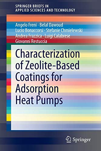 9783319093260: Characterization of Zeolite-Based Coatings for Adsorption Heat Pumps (SpringerBriefs in Applied Sciences and Technology)