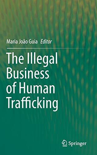 9783319094403: The Illegal Business of Human Trafficking