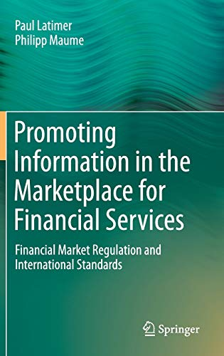 9783319094588: Promoting Information in the Marketplace for Financial Services: Financial Market Regulation and International Standards