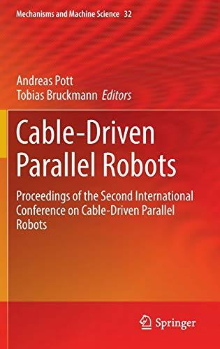 Cable-driven Parallel Robots: Andreas Pott