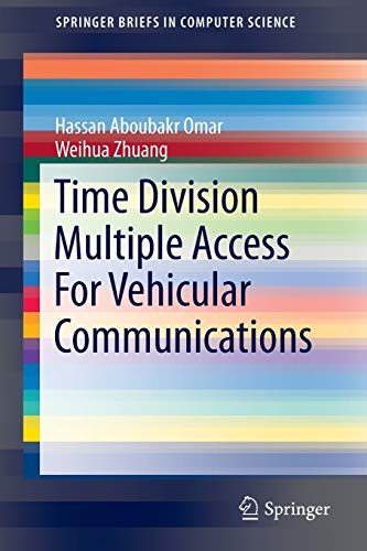 9783319095035: Time Division Multiple Access For Vehicular Communications (SpringerBriefs in Computer Science)