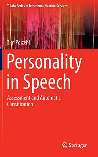 9783319095158: Personality in Speech: Assessment and Automatic Classification (T-Labs Series in Telecommunication Services)