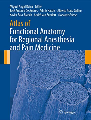 9783319095219: Atlas of Functional Anatomy for Regional Anesthesia and Pain Medicine: Human Structure, Ultrastructure and 3D Reconstruction Images