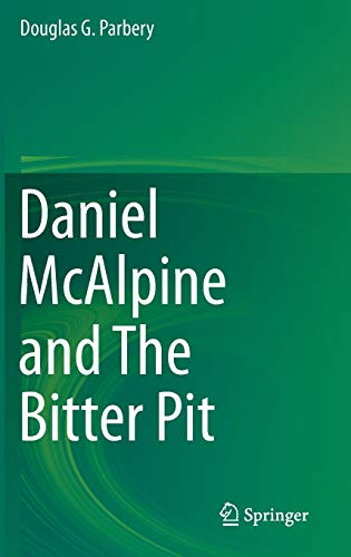 9783319095516: Daniel McAlpine and The Bitter Pit