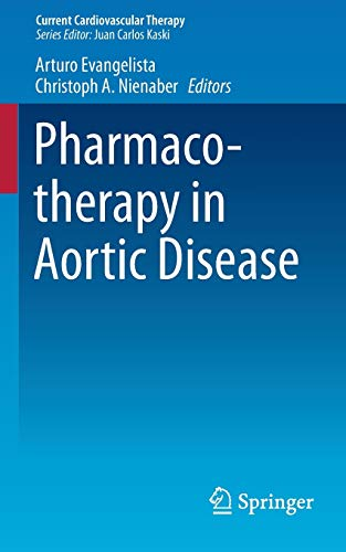 9783319095547: Pharmacotherapy in Aortic Disease (Current Cardiovascular Therapy)