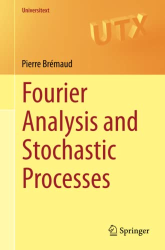 9783319095899: Fourier Analysis and Stochastic Processes (Universitext)
