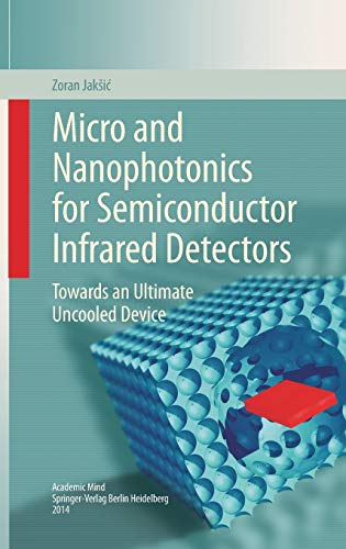 9783319096735: Micro and Nanophotonics for Semiconductor Infrared Detectors: Towards an Ultimate Uncooled Device