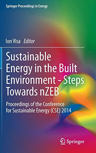 Sustainable Energy in the Built Environment - Steps Towards nZEB: Ion Visa