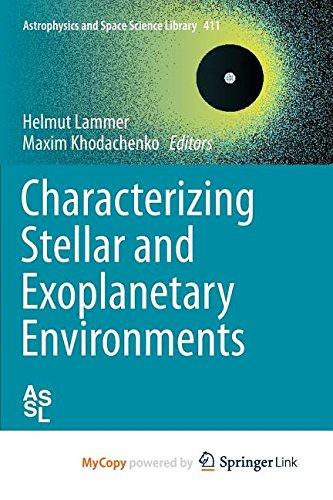 9783319097503: Characterizing Stellar and Exoplanetary Environments