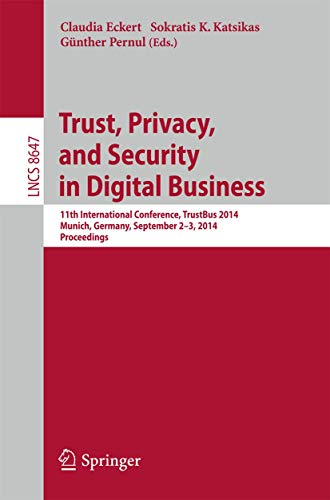 Trust, Privacy, and Security in Digital Business: Claudia Eckert