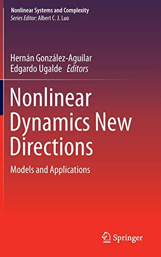 9783319098630: Nonlinear Dynamics New Directions: Models and Applications (Nonlinear Systems and Complexity)