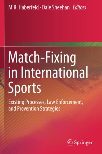 Match-Fixing in International Sports: M. R. Haberfeld