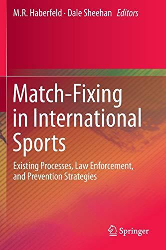 Match-Fixing in International Sports: M. R Haberfeld
