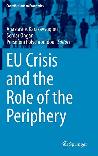 9783319101323: EU Crisis and the Role of the Periphery (Contributions to Economics)