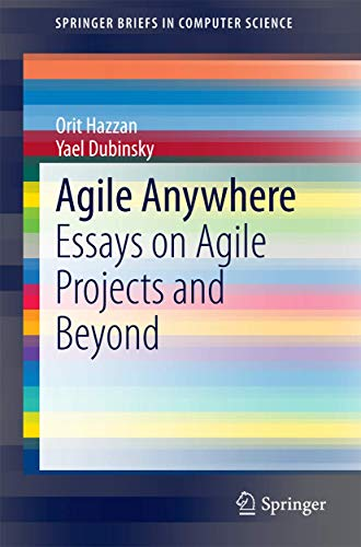 9783319101569: Agile Anywhere: Essays on Agile Projects and Beyond (SpringerBriefs in Computer Science)