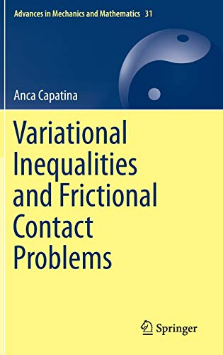 9783319101620: Variational Inequalities and Frictional Contact Problems (Advances in Mechanics and Mathematics)