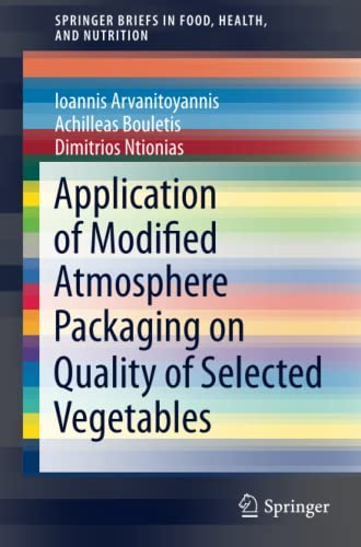 Application of Modified Atmosphere Packaging on Quality of Selected Vegetables: Ioannis ...