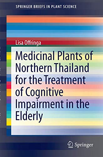 Medicinal Plants of Northern Thailand for the: Offringa, Lisa