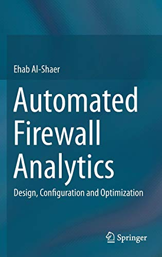 9783319103709: Automated Firewall Analytics: Design, Configuration and Optimization